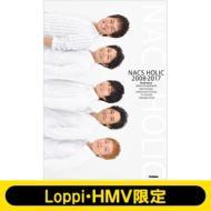 【単行本】 Team Nacs チームナックス / NACS HOLIC 2008-2017 【Loppi・HMV限定カバー版】 送料無料