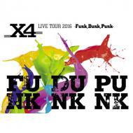 【DVD】 X4 / X4 LIVE TOUR 2016 -Funk, Dunk, Punk- (DVD) 送料無料