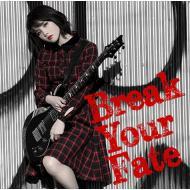 【CD】初回限定盤 西沢幸奏 / Break Your Fate 【初回限定盤】 (+DVD) 送料無料