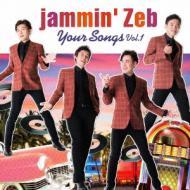 【CD国内】 Jammin Zeb ジャミンゼブ / Your Songs Vol.1 送料無料