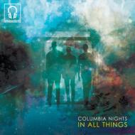 【CD輸入】 Columbia Nights / In All Things