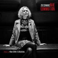【CD輸入】 Zoe Schwarz Blue Commotion / Theis Is The Life I Choose 送料無料