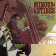 【SHM-CD国内】 Charles Mingus チャールズミンガス / Mingus At Antibes