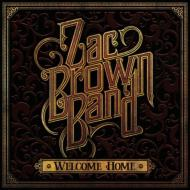 【CD輸入】 Zac Brown Band / Welcome Home