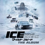 【CD国内】 ワイルド・スピード ICE BREAK / オリジナル・サウンドトラック ワイルド・スピード アイスブレイク