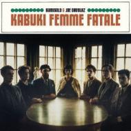 【CD】 Kumisolo / KABUKI FEMME FATALE