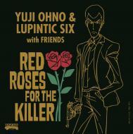 【BLU-SPEC CD 2】 Yuji Ohno / Lupintic Six / RED ROSES FOR THE KILLER 送料無料