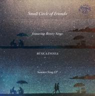 "【7""""Single】 Small Circle Of Friends スモールサークルオブフレンズ / MUSICAANOSSA:  Summer Song EP (7インチシングル)【"