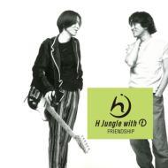 "【7""""Single】 H Jungle with t / Friendship (7インチアナログレコード)"
