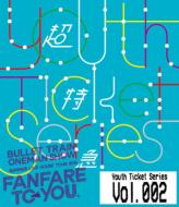【Blu-ray】 超特急 / BULLET TRAIN ONEMAN SHOW SUMMER LIVE HOUSE TOUR 2015〜fanfare to you.〜 送料無料