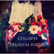 【CD】 COLLAPSE / DELIRIUM POETRY