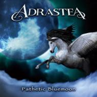 【CD】 Adrastea / Pathetic Bluemoon