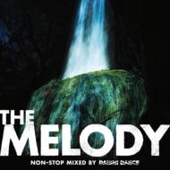 【CD】 Daishi Dance ダイシダンス / THE MELODY non stop mixed by DAISHI DANCE 送料無料