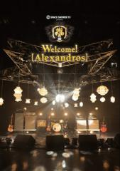 【DVD】 [ALEXANDROS] / SPACE SHOWER TV presents Welcome! [Alexandros] (DVD) 送料無料
