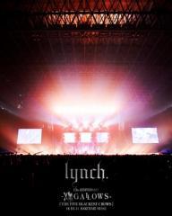 【Blu-ray】 lynch. リンチ / 13th ANNIVERSARY -XIII GALLOWS- [THE FIVE BLACKEST CROWS] 18.03.11 MAKUHARI MESSE (Blu-ray