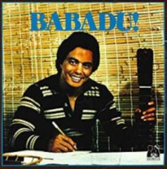 "【7""""Single】 Babadu / Were Not To Blame  /  All Ive Got To Give (7インチシングルレコード)"