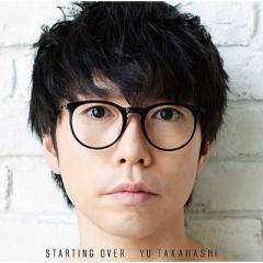 【CD】 高橋優 タカハシユウ / STARTING OVER 【期間生産限定盤】(CD+DVD) 送料無料