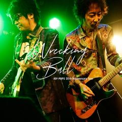 【CD】 JOY-POPS(村越弘明+土屋公平) / Wrecking Ball JOY-POPS 35th Anniversary Tour 送料無料