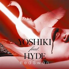 【CD Maxi】 YOSHIKI feat. HYDE / Red Swan (YOSHIKI feat. HYDE盤)