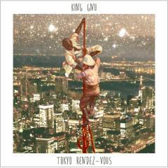 【CD】 King Gnu / Tokyo Rendez-Vous