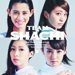 【CD】 TEAM SHACHI / TEAM SHACHI 【strong energy盤 通常盤A】