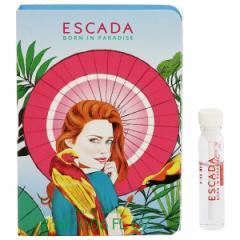 【あす着】エスカーダ ESCADA ボーン イン パラダイス (チューブサンプル) EDT・BT 2ml 香水 フレグランス BORN IN PARADISE