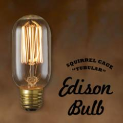 Edison Bulb Tubular (SQUIRREL CAGE) チューブラー スクウォーレルケージ エジソンバルブ タングステン電球 照明 口金E26タイプ 40W 60W
