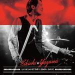 ◆矢沢永吉 2CD【LIVE HISTORY 2000〜2015】16/7/27発売