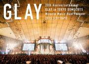 ◆GLAY 2DVD【20th Anniversary Final GLAY in TOKYO DOME 2015 Miracle Music Hunt Forever[DVD-STANDARD EDITION-DAY2]】15/11/11発売