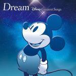 ◆V.A. CD【Dream〜Disney Greatest Songs〜 洋楽盤】15/11/18発売
