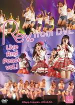 ◆10%OFF☆Rev.from DVL DVD【Rev. from DVL Live And Peace vol.1 @Zepp Fukuoka -2014.8.30-】15/1/28発売