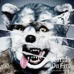 ◆MAN WITH A MISSION[マン ウィズ ア ミッション] CD【The Worlds On Fire】16/2/10発売
