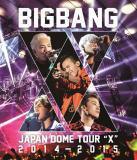"◆BIGBANG 2BD【BIGBANG JAPAN DOME TOUR 2014〜2015 ""X""】15/3/25発売"