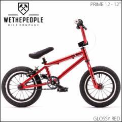 """【2016モデル】BMX 自転車 WETHEPEOPLE """"PRIME 12"""" 12インチ 9.4 GLOSSY RED ストリート パーク BMX"""