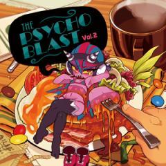 THE PSYCHO BLAST Vol.2(8/11発売) -Psycho Filth Records-