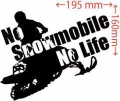カッティングステッカー 車 オシャレ カッコイイ ワンポイント【No Snowmobiel No Life (スノーモービル) ・2(SY)】【メール便】