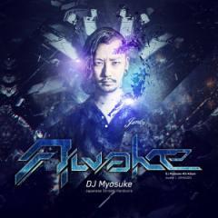 Awake(8/11発売) -Japanese Stream Hardcore-