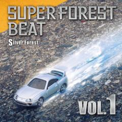 Super Forest Beat VOL.1 -Silver Forest-