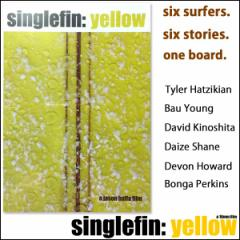 DVD SINGLE FIN YELLOW シングルフィンイエロー shaped by tyler hazikian/JASON BAFFA FILMS