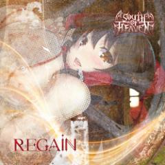 REGAIN -SOUTH OF HEAVEN-