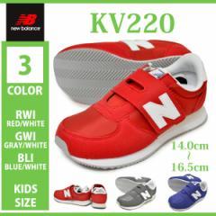 new balance/ニューバランス/KV220/RWI/GWI/BLI/キッズ ジュニア 子供靴 運動靴 スニーカー カジュアル マジックテープ 面ファスナー