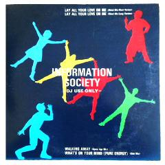 INFORMATION SOCIETY LAY ALL YOUR LOVE ON ME (アナログ盤レコード SP LP) 066200