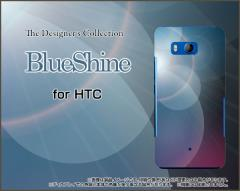 HTC U11 HTV33 601HT 10 HTV32 J butterfly HTV31 ハード スマホ カバー ケース BlueShine /送料無料