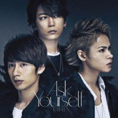 [CD]/KAT-TUN/Ask Yourself [通常盤 (初回プレス仕様)]/JACA-5722