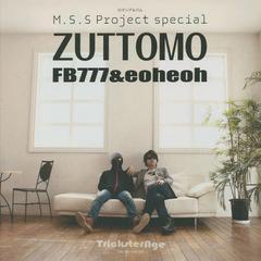 送料無料有/[書籍]/M.S.S Project special ZUTTOMO FB777 & eoheoh (ロマンアルバム)/徳間書店/NEOBK-1825899
