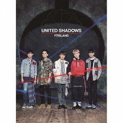 送料無料有/[CD]/FTISLAND/UNITED SHADOWS [DVD付初回限定盤 A]/WPZL-31274