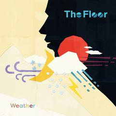 送料無料有/[CD]/The Floor/ウェザー/LILC-1001