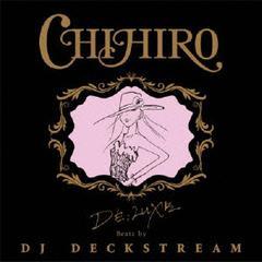 送料無料有/CHIHIRO/DE;LUXE Beatz by DJ DECKSTREAM [通常盤]/XQBZ-1017
