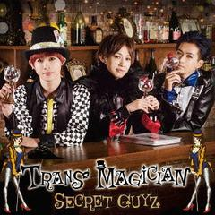 [CD]/SECRET GUYZ/TRANS MAGICIAN LETS GO盤/ZXRC-1125