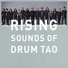 送料無料有/[CD]/DRUM TAO/RISING 〜SOUNDS OF DRUM TAO〜 [通常盤]/UPCY-7355